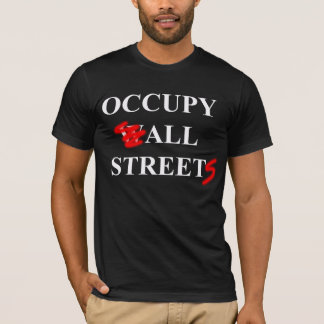 Occupy All Streets T-Shirt