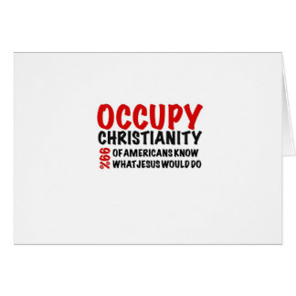 Occupy Christianity:  What Would Jesus Do? Card