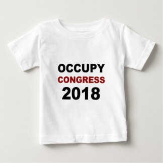 Occupy Congress 2018 Baby T-Shirt