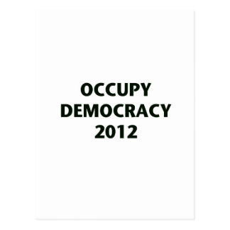 Occupy Democracy 2012 Postcard