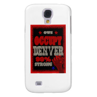 Occupy Denver OWS protest 99 percent strong Galaxy S4 Cases