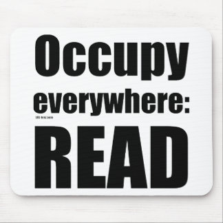Occupy Everywhere Mouse Pads