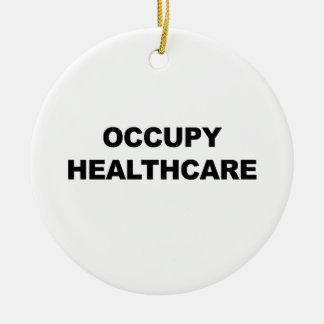 OCCUPY HEALTHCARE CERAMIC ORNAMENT