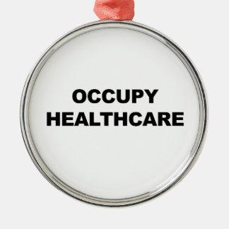 OCCUPY HEALTHCARE METAL ORNAMENT