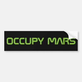 """OCCUPY MARS"" BUMPER STICKER"