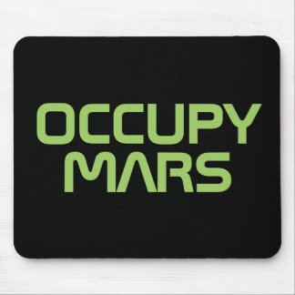 """OCCUPY MARS"" MOUSE PAD"
