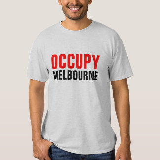 OCCUPY MELBOURNE T SHIRTS