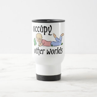 Occupy Other Worlds Coffee Mugs