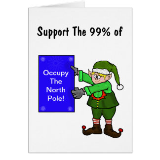 Occupy The North Pole Elf Protest Christmas Card