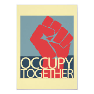 Occupy Together Protest Art Occupy Wall Street 13 Cm X 18 Cm Invitation Card
