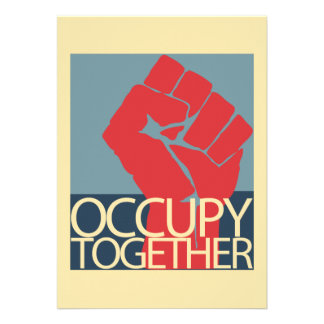 Occupy Together Protest Art Occupy Wall Street Invite