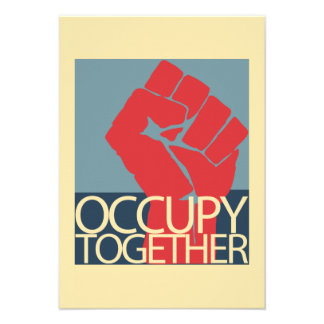 Occupy Together Protest Art Occupy Wall Street Custom Invites