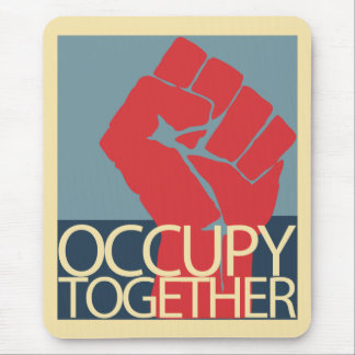 Occupy Together Protest Art Occupy Wall Street Mouse Pad