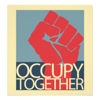 Occupy Together Protest Art Occupy Wall Street Photographic Print