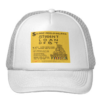 Occupy Wall St Student Loan Debt Protest Flyer Trucker Hat