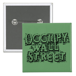Occupy Wall Street 15 Cm Square Badge
