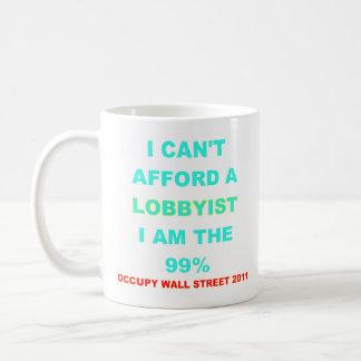 Occupy Wall Street I can't afford a lobbyist Basic White Mug