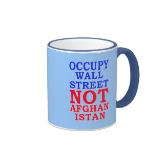 Occupy Wall Street, Not Afghanistan Ringer Mug
