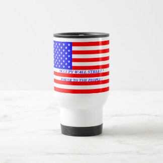 OCCUPY WALL STREET POWER TO THE PEOPLE ! 15 OZ STAINLESS STEEL TRAVEL MUG