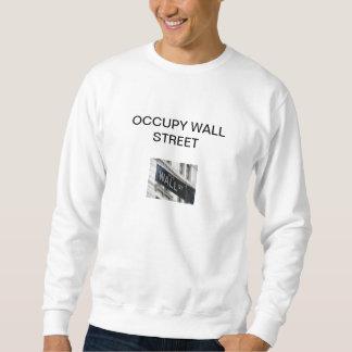 OCCUPY WALL STREET SWEAT SHIRT
