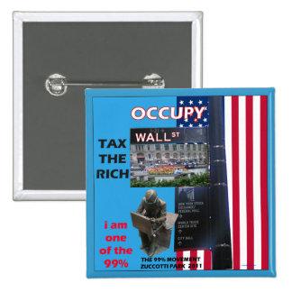 Occupy Wall Street - Zuccotti Park 2011 15 Cm Square Badge