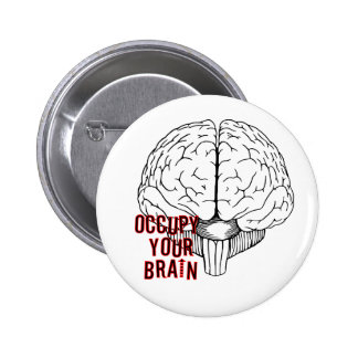 Occupy Your Brain Pinback Buttons