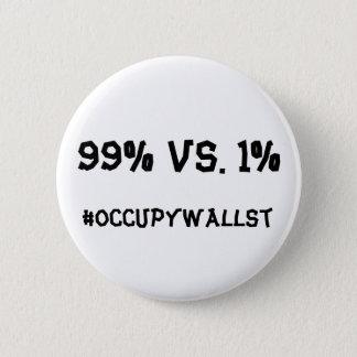 #OCCUPYWALLST 6 CM ROUND BADGE