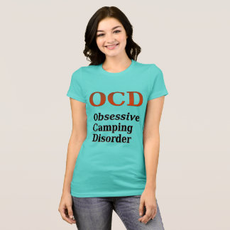 OCD Obsessive Camping Disorder T-Shirt