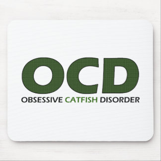 OCD - Obsessive Catfish Disorder Mouse Pad