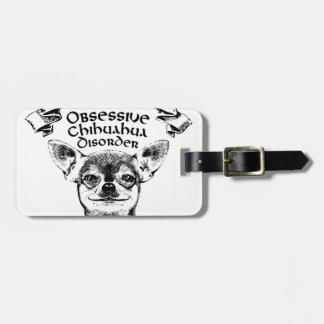OCD obsessive chihuahua Luggage Tag