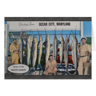 Ocean City, Maryland Home Of The White Marlin, Vin Greeting Card