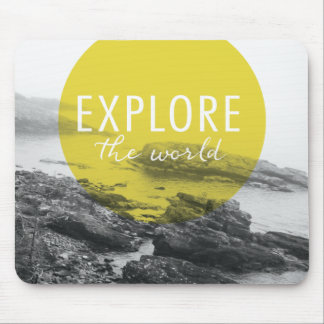 Ocean | Explore The World Quote Mouse Pad