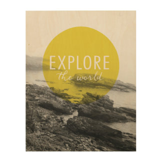 Ocean | Explore The World Quote Wood Print