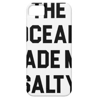 Ocean Made Me Salty Barely There iPhone 5 Case
