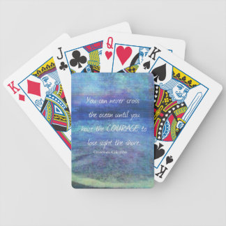 OCEAN QUOTE inspirational courage Bicycle Playing Cards