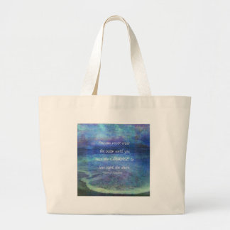 OCEAN QUOTE inspirational courage Large Tote Bag