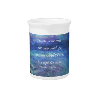 OCEAN QUOTE inspirational courage Pitcher