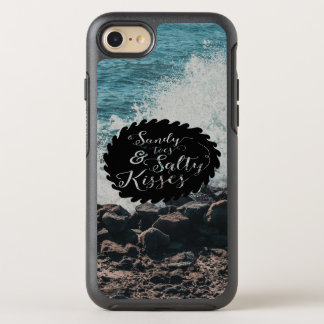 Ocean: Sandy toes; Salty Kisses Quote OtterBox Symmetry iPhone 8/7 Case