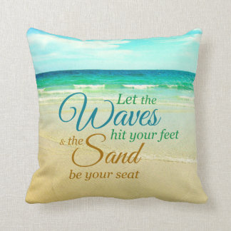 Ocean Waves Quote Beach Pillow