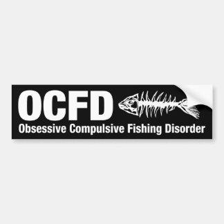 OCFD Obsessive Compulsive Fishing Disorder Bumper Stickers