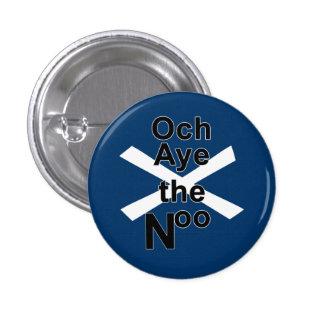 Och Aye the Noo Pinback 3 Cm Round Badge
