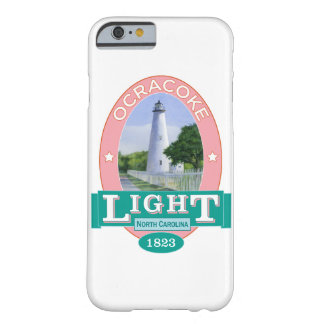 Ocracoke Lighthouse Barely There iPhone 6 Case