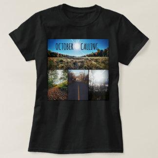 October Calling Women's T Shirt