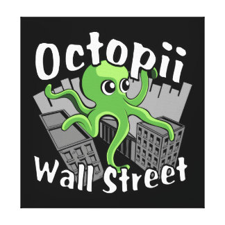 Octopii Wall Street - Occupy Wall St Stretched Canvas Prints