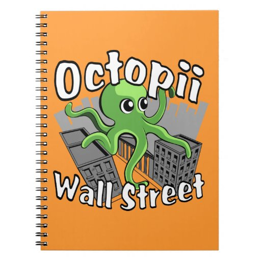 Octopii Wall Street - Occupy Wall St! Spiral Note Book