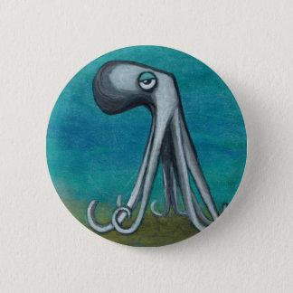 """Octosquid""_We all know one 6 Cm Round Badge"