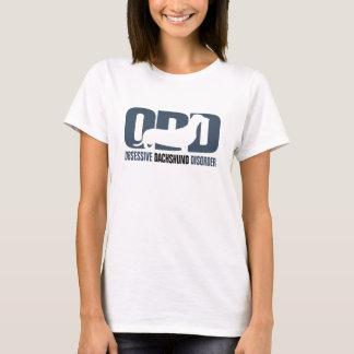 ODD - Obsessive Dachshund Disorder T-Shirt