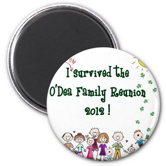 O'Dea Family Reunion '12 (Family) Magnet