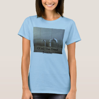 Of All The Great Swedes - Pipes - Women T-Shirt