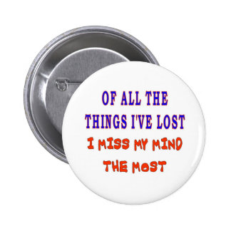 OF ALL THE THINGS I VE LOST BUTTONS